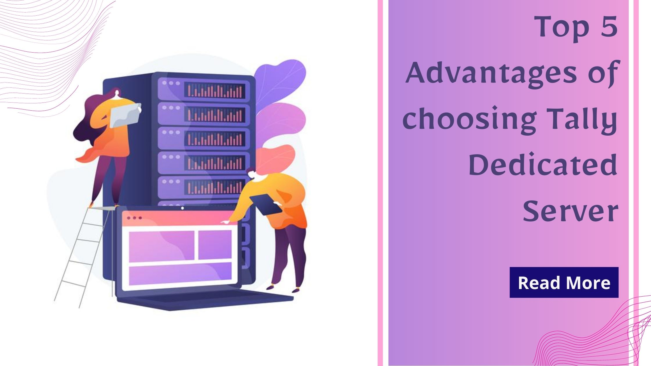Top 5 Advantages of choosing Tally Dedicated Server