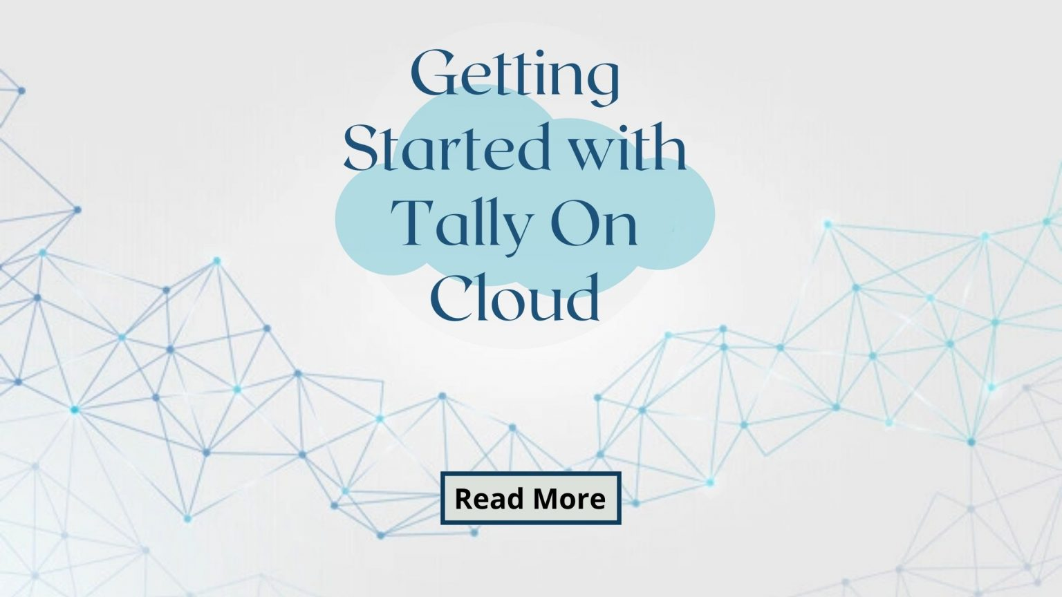 Getting Started with Tally On Cloud