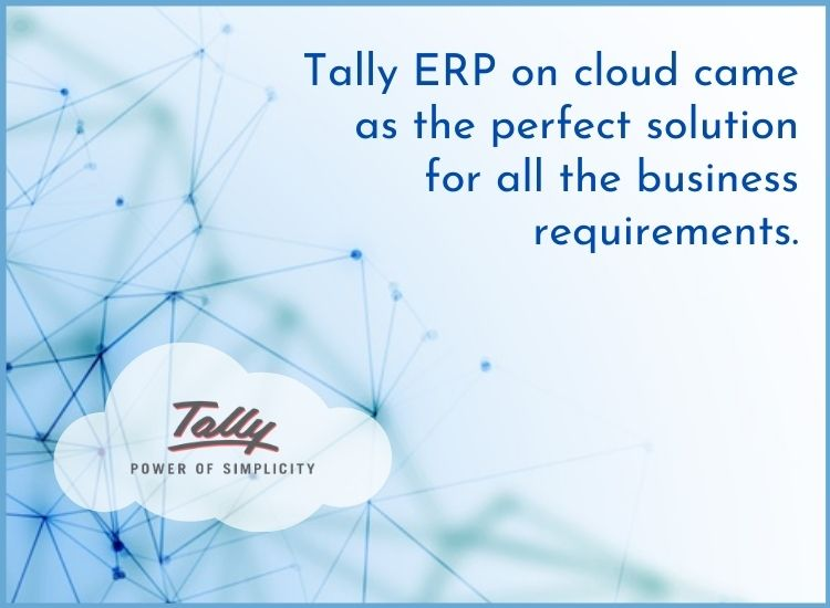Tally cloud perfect and complete solution