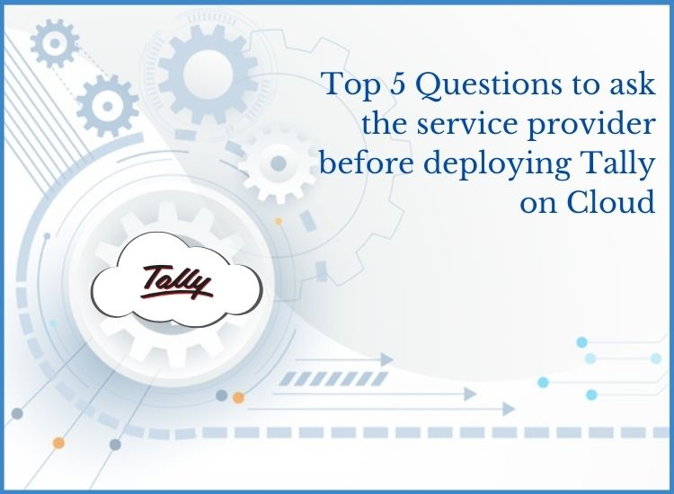 questions for tally cloud provider