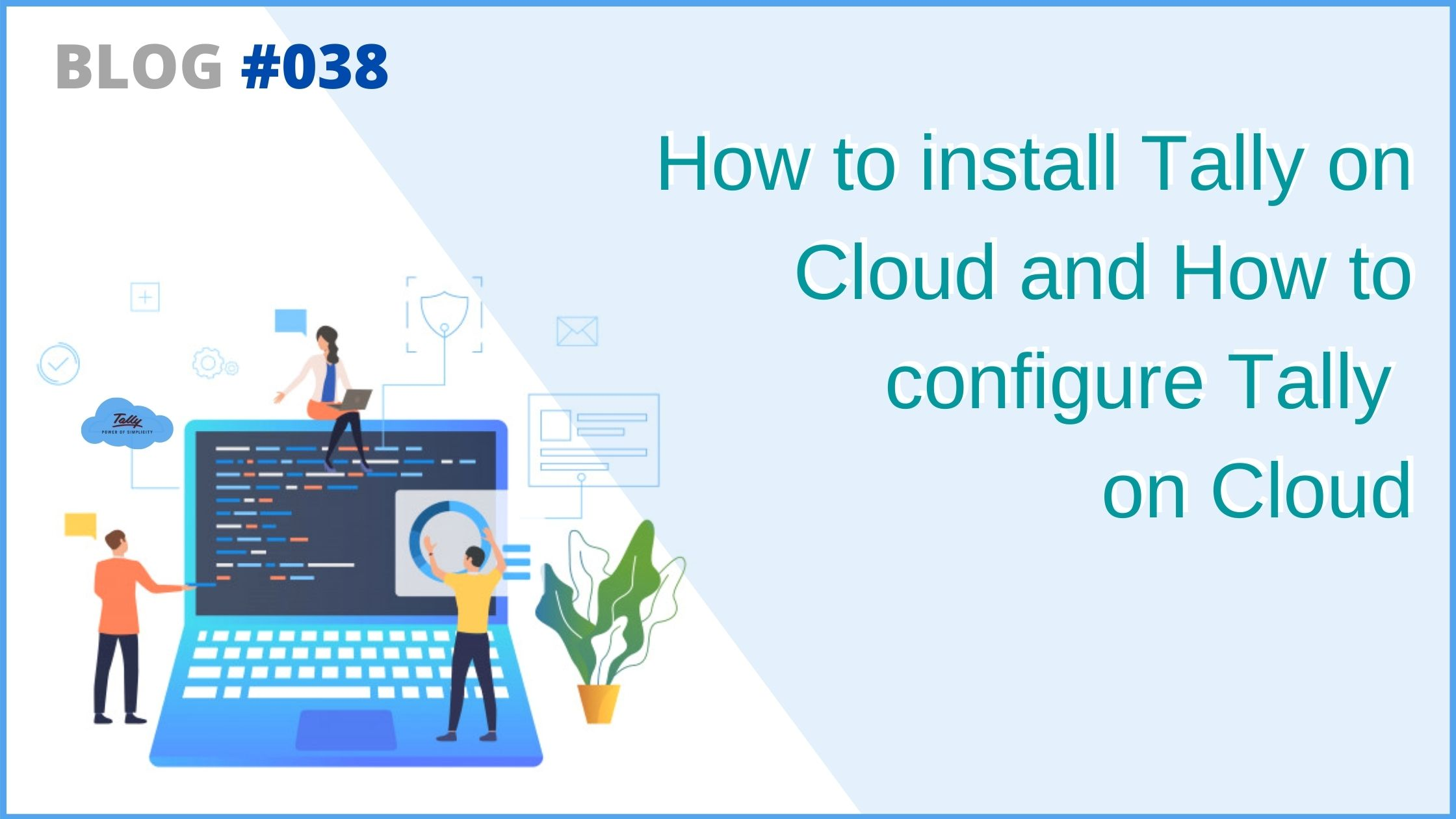 Tally on cloud configuration and installation on Cloud
