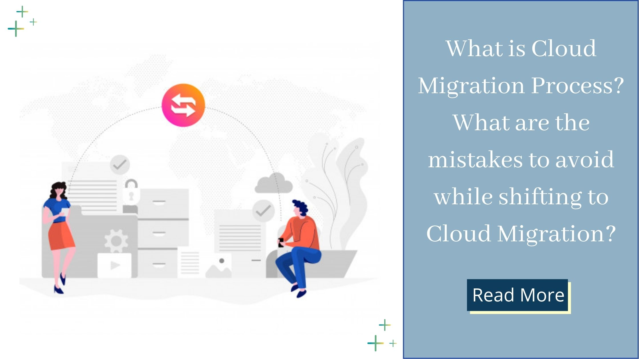 Cloud migration & mistakes to avoid