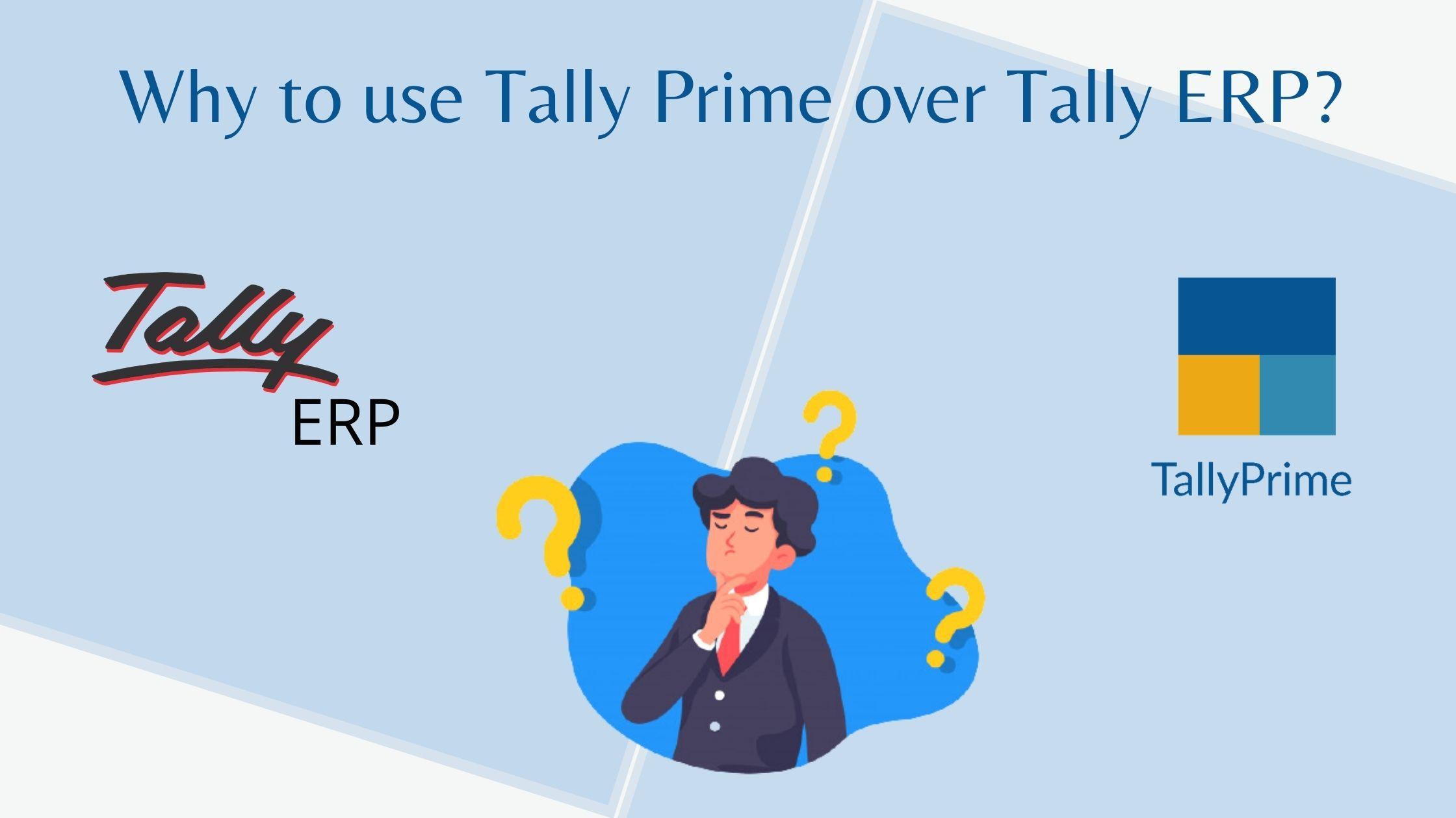 Tally Prime vs Tally erp