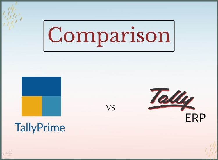 Tally erp & Tally prime comparison