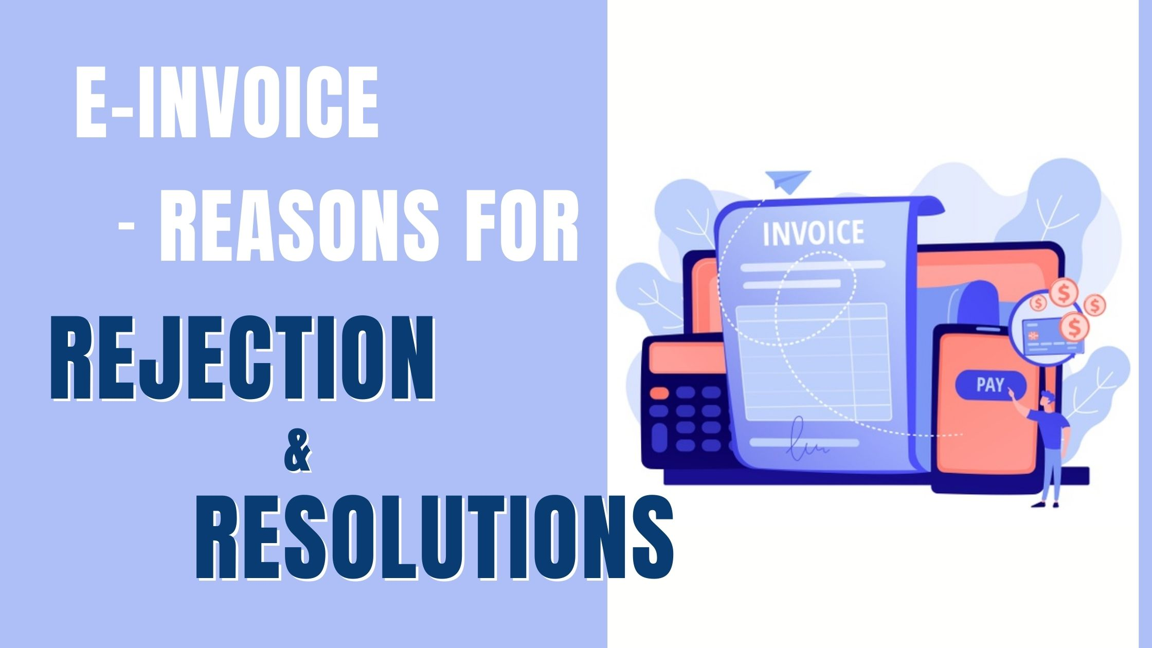 E-invoice rejection & resolutions