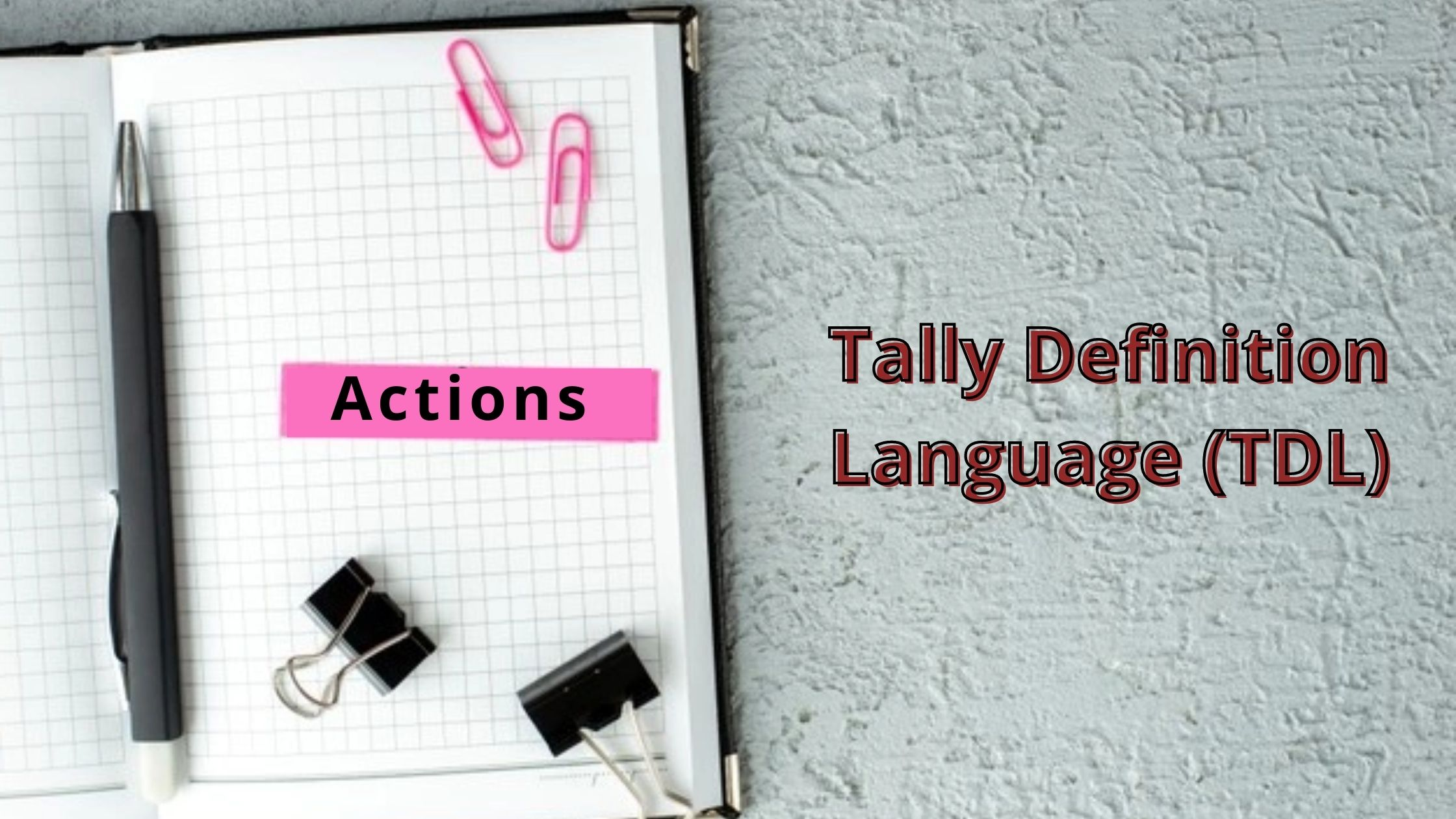 actions in Tdl