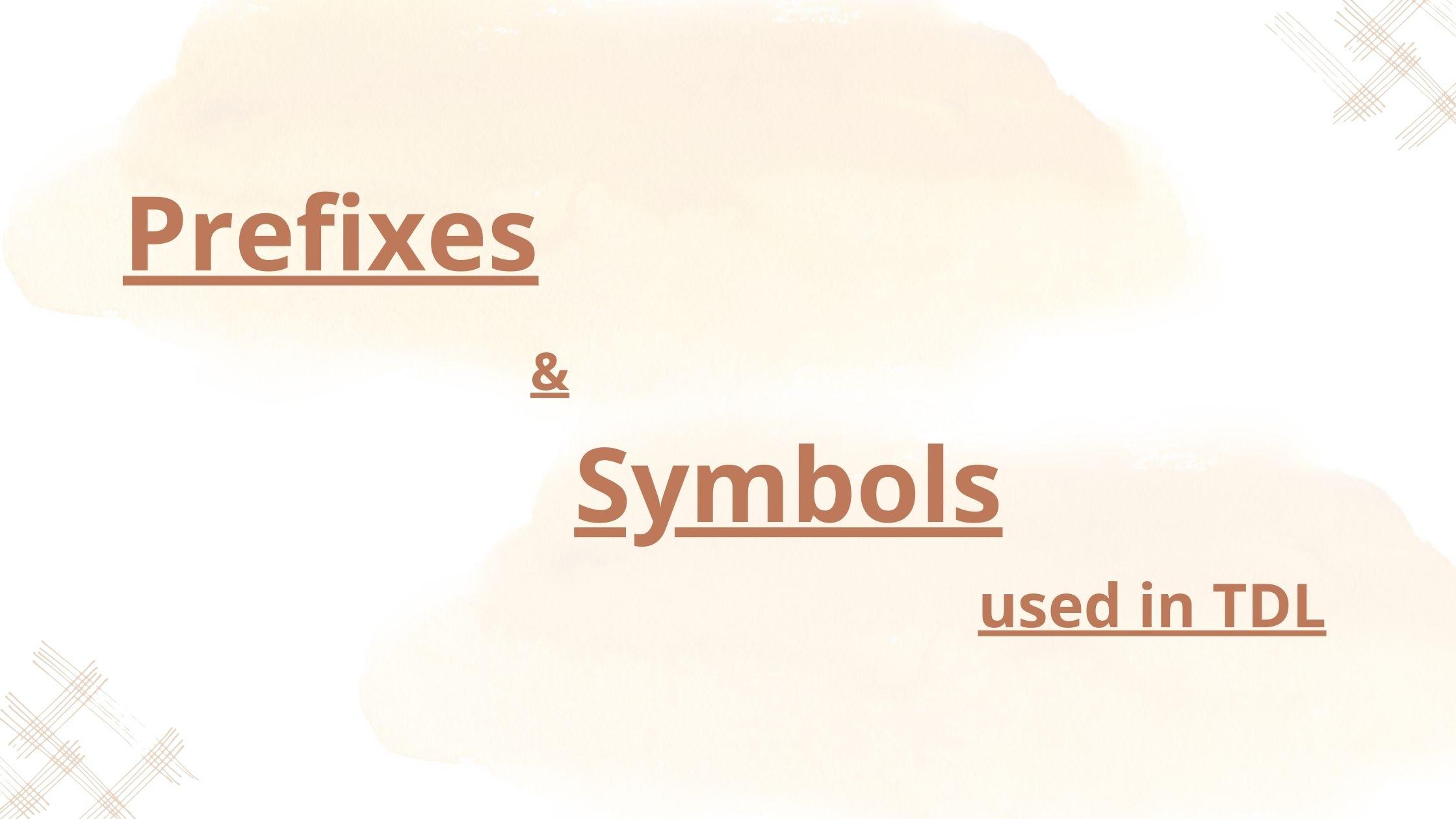 tdl prefixes and symbols